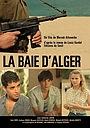Фільм «Алжирский залив» (2012)