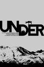 Фільм «Under» (2011)