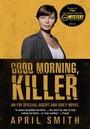 Фільм «Доброе утро, убийца» (2011)