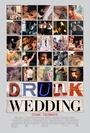 Фильм «Пьяная свадьба» (2015)