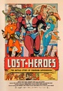 Фільм «Lost Heroes» (2014)