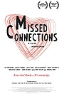 Фільм «Missed Connections» (2012)