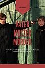 Фильм «Vater Mutter Mörder» (2011)