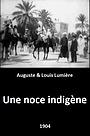 Фільм «Une noce indigène» (1904)