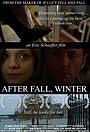 Фільм «За осенью следует зима» (2011)