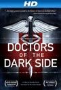 Фильм «Doctors of the Dark Side» (2011)
