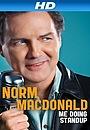 Фильм «Норм МакДональд: Я занимаюсь стендапом» (2011)