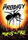 Фильм «The Prodigy: World's on Fire» (2011)