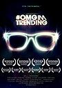 Фільм «#OMGIMTRENDING» (2011)