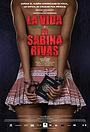 Фільм «Ранние и короткие годы Сабины Ривас» (2012)