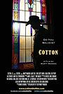 Фільм «Cotton» (2014)