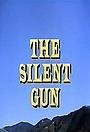 Фильм «The Silent Gun» (1969)