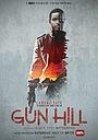 Фільм «Gun Hill» (2011)