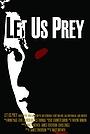 Фильм «Let Us Prey» (2011)