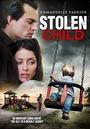 Фільм «Похищенный ребёнок» (2012)