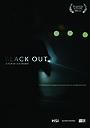 Фільм «Black Out» (2012)