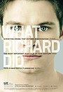 Фільм «Що зробив Річард» (2012)