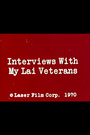Фильм «Интервью с ветеранами Май Лай» (1971)