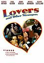 Фильм «Любовники и другие незнакомцы» (1970)