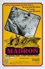 Фильм «Мадрон» (1970)