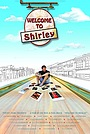 Фільм «Welcome to Shirley» (2012)