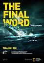 Фільм «Титаник: Заключительное слово с Джеймсом Кэмероном» (2012)
