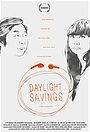 Фильм «Daylight Savings» (2012)