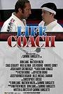 Фильм «Life Coach» (2012)