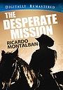 Фильм «The Desperate Mission» (1969)