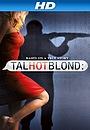 Фильм «TalhotBlond» (2012)