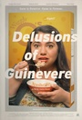 Фильм «Delusions of Guinevere» (2014)