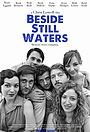 Фільм «Beside Still Waters» (2013)