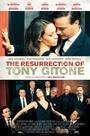 Фільм «The Resurrection of Tony Gitone» (2013)
