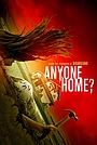 Фильм «Кто-нибудь дома?» (2018)