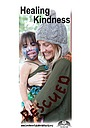 Фільм «Healing Kindness» (2012)