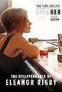 Фильм «Исчезновение Элеанор Ригби: Она» (2013)