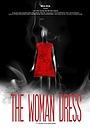 Фільм «The Woman Dress» (2012)
