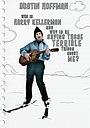 Фильм «Кто такой Гарри Келлерман и почему он говорит обо мне ужасные вещи?» (1971)