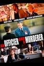 Фільм «An Officer and a Murderer» (2012)