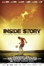Фільм «Inside Story» (2011)