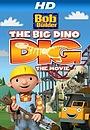 Мультфільм «Bob the Builder: Big Dino Dig» (2011)