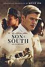 Фільм «Син Півдня» (2020)