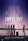 Фільм «Empty Sky» (2011)