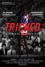 Фильм «Tricked: The Documentary» (2013)