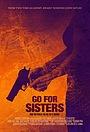 Фильм «Пойти за сестёр» (2013)