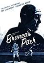 Фільм «Branca's Pitch» (2013)