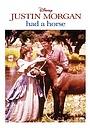 Фільм «Justin Morgan Had a Horse» (1972)