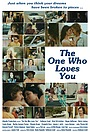 Фільм «The One Who Loves You» (2013)