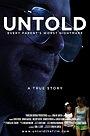 Фильм «Untold» (2014)