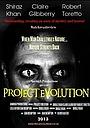 Фильм «Project Evolution» (2018)